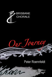 Chorale History book - Our Journey
